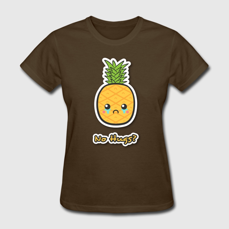 sad but cute pineapple that does not get any hugs Women's T-Shirts - Women's T-Shirt