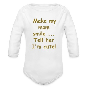 Make My Mom Smile   - Long Sleeve Baby Bodysuit