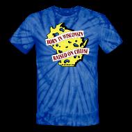 T-Shirts ~ Unisex Tie Dye T-Shirt ~ Raised on Cheese (Digital Print)