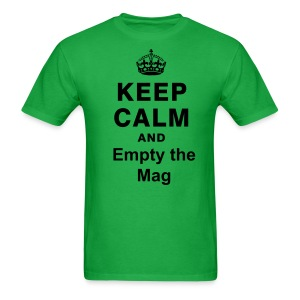 Keep Calm and Empty the mag - Men's T-Shirt
