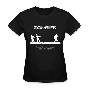 Motivational Zombies - Women's T-Shirt