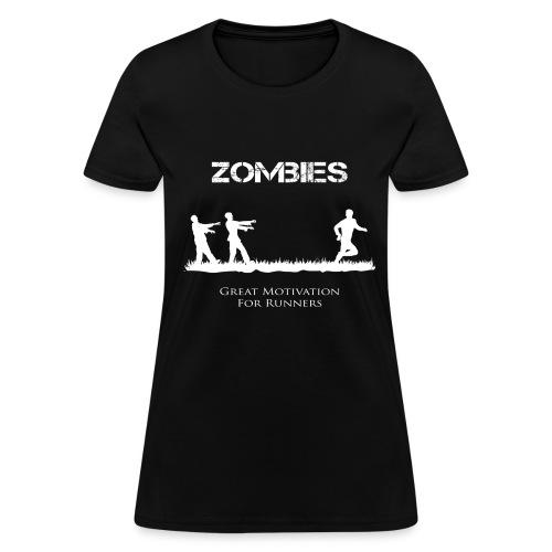 Motivational Zombies - Women's T-Shirt