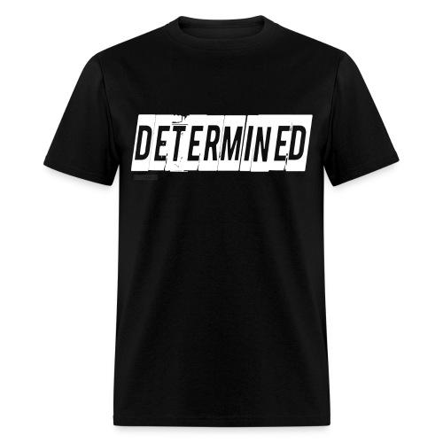 Mens Determined Black Shirt - Men's T-Shirt