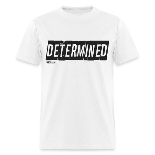 Mens Determined Shirt - Men's T-Shirt