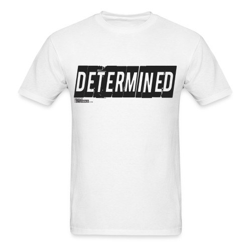 Mens Determined Shirt - Men's T-Shirt