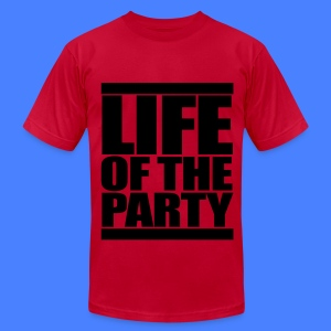 Life of the Party T-Shirts - Men's T-Shirt by American Apparel
