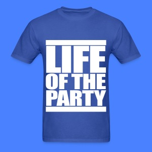 Life of the Party T-Shirts - Men's T-Shirt