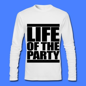Life of the Party Long Sleeve Shirts - Men's Long Sleeve T-Shirt by Next Level