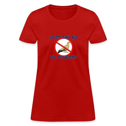 No Pigeons Women's Tee - Women's T-Shirt