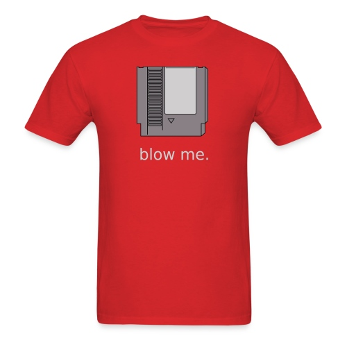 Blow Me - Men's T-Shirt
