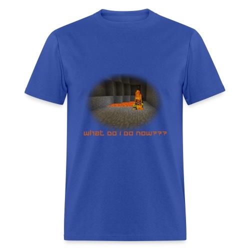 What Do I Do Now? - Men's T-Shirt