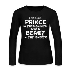 I NEED A PRINCE - Women's Long Sleeve Jersey T-Shirt