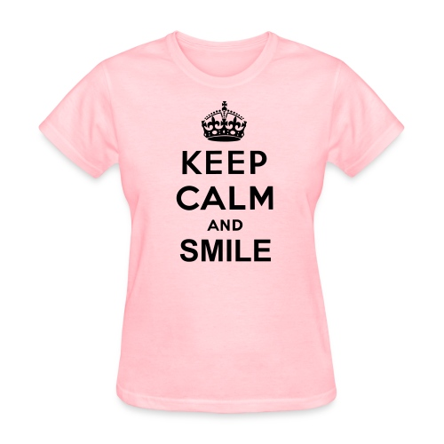 Keep Calm and Smile - Women's T-Shirt