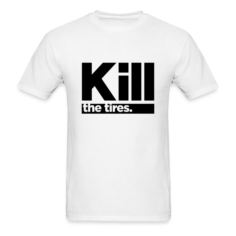 Kill - the tires: Simple Inverse Logo [You Pick Shirt Color] - Men's T-Shirt