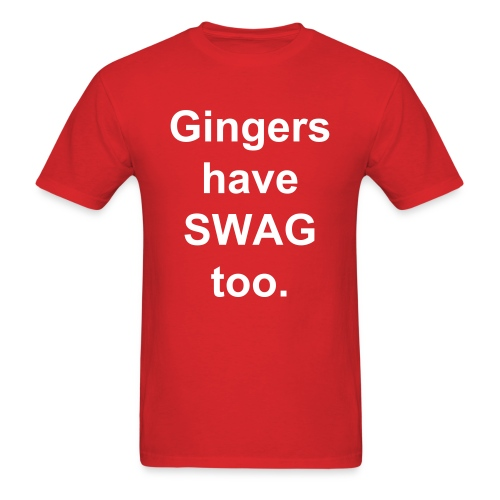 Gingers Have Swag - Men's T-Shirt