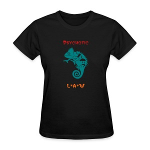 Psychotic Chameleon - Women's T-Shirt