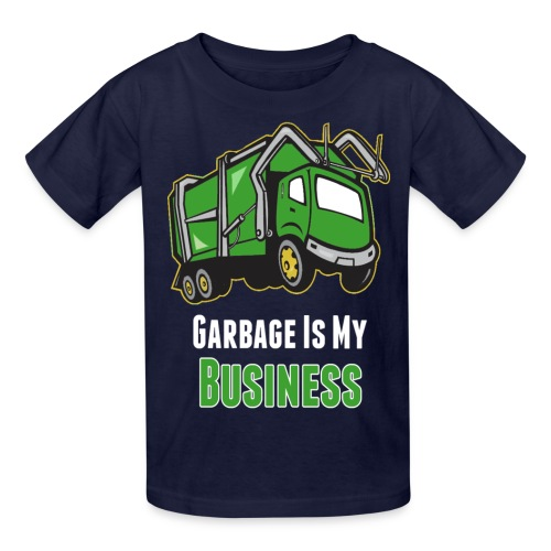 Garbage Is My Business - Kids' T-Shirt