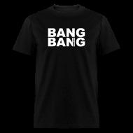 T-Shirts ~ Men's T-Shirt ~ Chief Keef Bang Bang