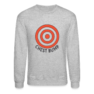 Long Sleeve Shirts ~ Men's Crewneck Sweatshirt ~ Chest Bump Crewneck