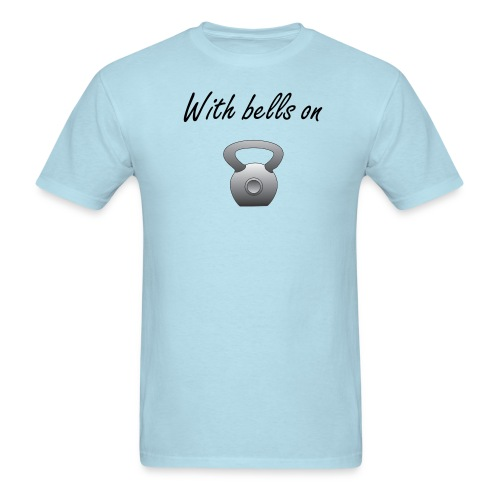 With Bells on - Men's T-Shirt