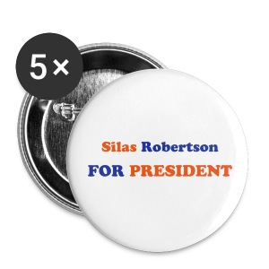 Silas Robertson For President! - Large Buttons
