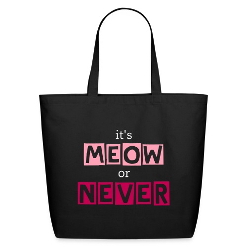 it's meow or never tote -- black/pink - Eco-Friendly Cotton Tote