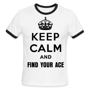 Find Your ACE (Mens) - Men's Ringer T-Shirt
