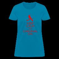 T-Shirts ~ Women's T-Shirt ~ Keep Calm and Cardinal On - Women's Blue Shirt