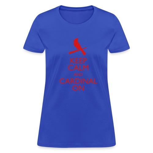Keep Calm and Cardinal On - Women's Blue Shirt - Women's T-Shirt