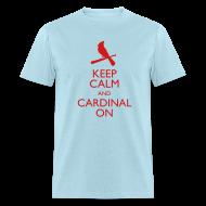 T-Shirts ~ Men's T-Shirt ~ Keep Calm and Cardinal On - Blue