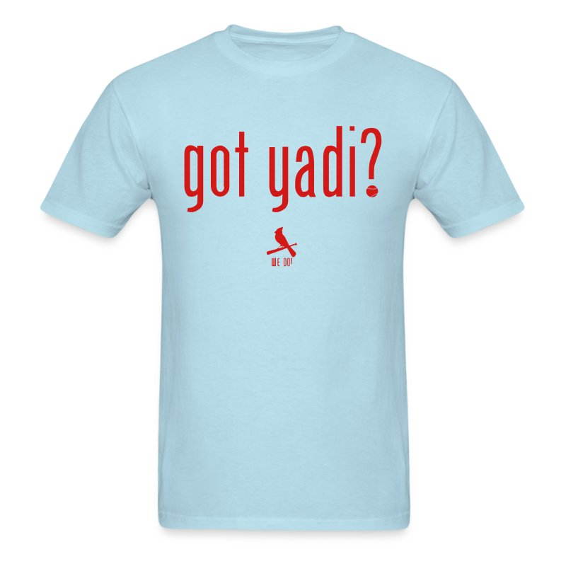 Got Yadi? We Do. Blue - Men's T-Shirt