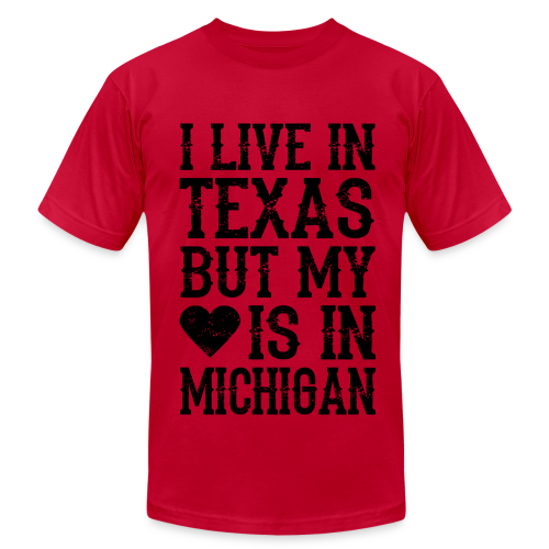I LIVE IN TEXAS BUT MY HEART IS IN MICHIGAN_black - Men's  Jersey T-Shirt