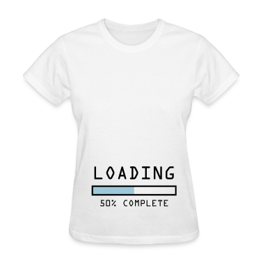 "Women's pregnancy announcement t-shirt ""Loading 50"