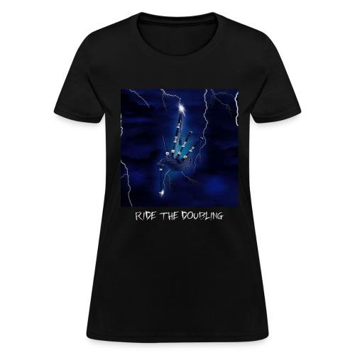 Ride the Doubling - Girlz - Women's T-Shirt