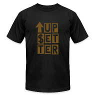 T-Shirts ~ Men's T-Shirt by American Apparel ~ UP$ETTER