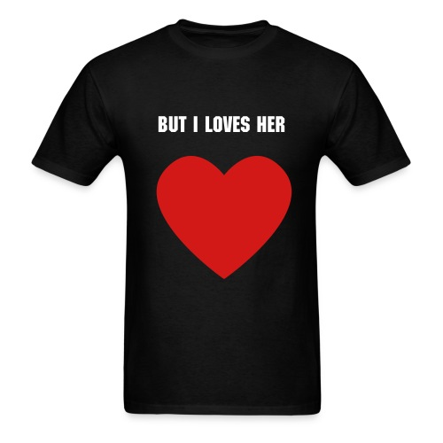 But I Loves... Men - Men's T-Shirt
