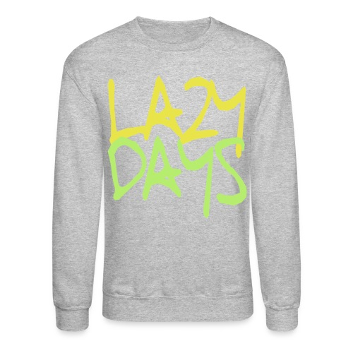 'lazy days' crewneck  - Crewneck Sweatshirt