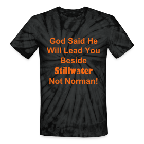 God Said He would lead you beside Stillwater Not Norman. ~ 1048