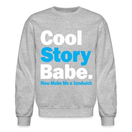 cool stroy babe  - Crewneck Sweatshirt
