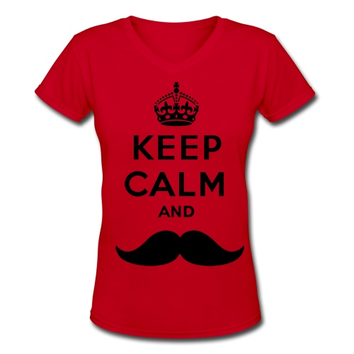 keep calm and mustache woman vneck - Women's V-Neck T-Shirt