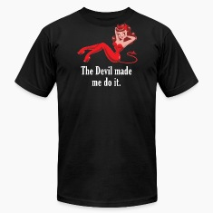 The Devil Made Me Do It T-Shirts