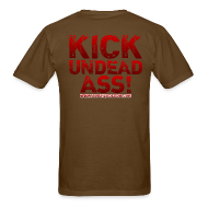 T-Shirts ~ Men's T-Shirt ~ Kick Undead Ass