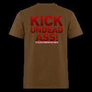 T-Shirts ~ Men's T-Shirt ~ Kick Undead Ass