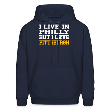 I Live In Philly But I Love Pittsburgh Hoodies