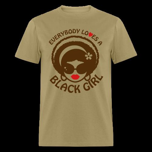 Everyone Loves a Black Girl Standard T-Shirt (Version 1) - Men's T-Shirt