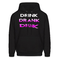 Hoodies ~ Men's Hoodie ~ Drink Drank Drunk Hooded Sweatshirt