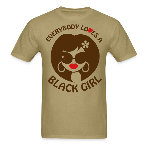 Everybody Loves A Black Girl Standard T-Shirt (Version 4) - Men's T-Shirt