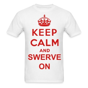 Word 'swerve' from my single ! - Men's T-Shirt