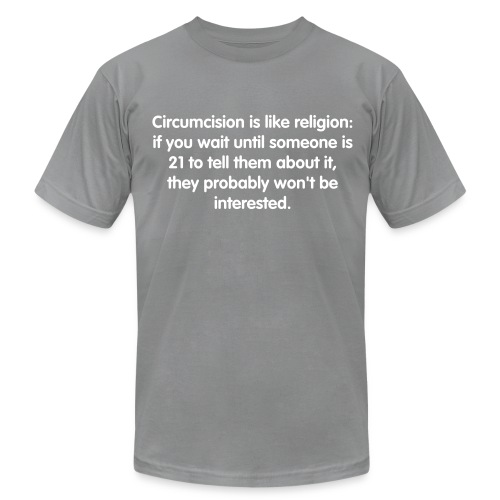 Circumcision Is Like Religion - Men's  Jersey T-Shirt