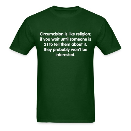 Circumcision Is Like Religion - Men's T-Shirt